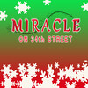 MIRACLE ON 34th STREET :